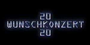 Wunschkonzert 2020