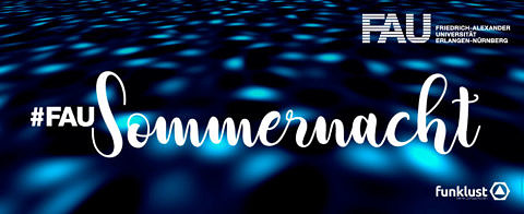 "Towards entry ""A virtual mid-summer night's dream at FAU: #FAUSommernacht"""